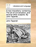 A New Miscellany, John Taperell, 1170750184