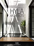 img - for HYLA Architects: Modern Singapore Living; The Master Architect Series book / textbook / text book