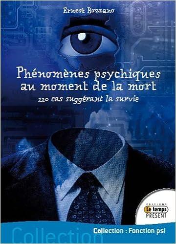 En ligne Phénomènes psychiques au moment de la mort pdf ebook