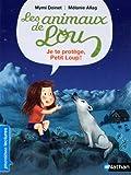 """Afficher """"Les animaux de Lou Je te protège, Petit Loup !"""""""