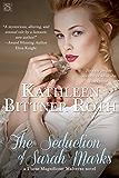 The Seduction of Sarah Marks (Those Magnificent Malverns)