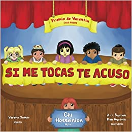 Si Me Tocas, Te Acuso: U Touch I Tell, Spanish Edition: Amazon.es: Chi Hosseinion, A. J. Barron, Ren Agustin, Verena Somer: Libros