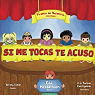 Si Me Tocas, Te Acuso: U Touch I Tell, Spanish Edition