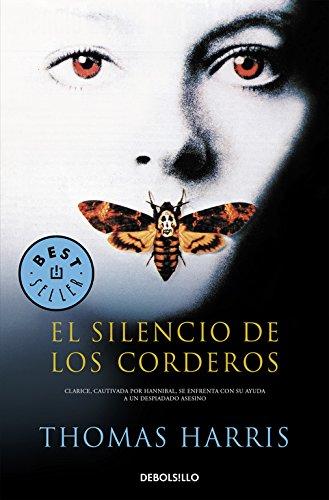 El Silencio De Los Corderos / The Silence of the Lambs (Best Seller) (Spanish Edition)