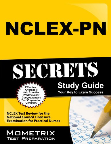 NCLEX-PN Secrets Study Guide: NCLEX Test Review for the National Council Licensure Examination for Practical Nurses Pdf