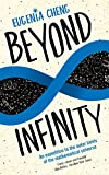 img - for Beyond Infinity: An expedition to the outer limits of the mathematical universe book / textbook / text book