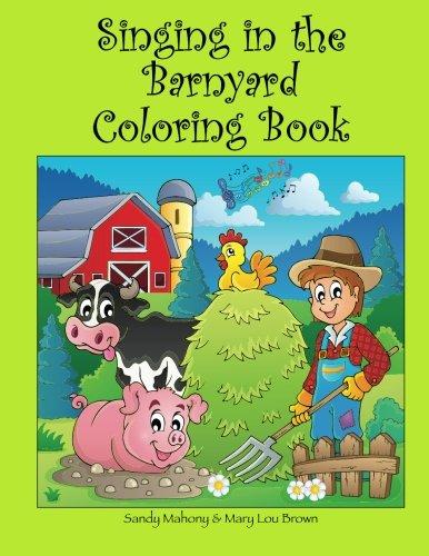 Singing in the Barnyard Coloring Book