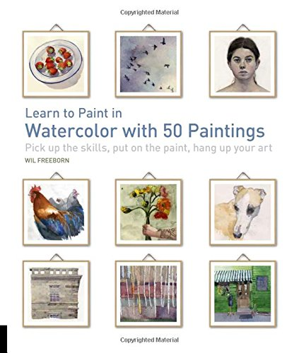 Learn to Paint in Watercolor with 50 Paintings: Pick Up the Skills, Put On the Paint, Hang Up Your Art (Painted Cherry Blossoms)