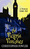 The Victoria Vanishes, Christopher Fowler, 1602853789