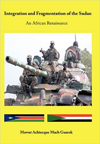 Book Integration and Fragmentation of the Sudan: An African Renaissance