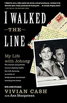 0170018dc7ff7 I Walked the Line: My Life with Johnny: Vivian Cash: 9781416532958:  Amazon.com: Books