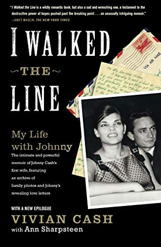 (I Walked the Line: My Life with Johnny )