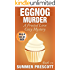 Eggnog Murder: A Frosted Love Cozy - Book 23 (A Frosted Love Cozy Mysteries)
