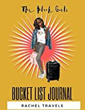 Books : The Black Girl's Bucket List Journal: 120 Pages | Paperback | Made In USA | Size 8.5 x 11 | For Women of Color