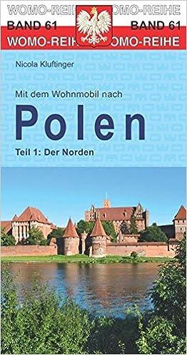 Mit dem Wohnmobil nach Polen: Teil 1: Der Norden Womo-Reihe: Amazon ...
