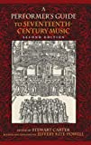 A Performer's Guide to Seventeenth-Century Music (Publications of the Early Music Institute)