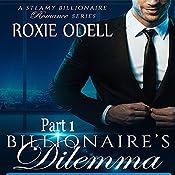 Billionaire's Dilemma, Part 1: Bad Boy Gone Good | Roxie Odell