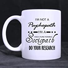 Top Funny Sherlock Holmes coffee mug - I'm Not a Psychopath,I'm a High Functioning Sociopath,Do You Research Theme Coffee Mug or Tea Cup,Ceramic Material Mugs,White - 11oz