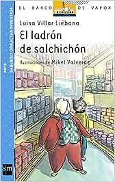 El ladrón de salchichón (El Barco de Vapor Azul): Amazon