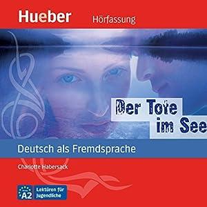 Der Tote im See (Deutsch als Fremdsprache) Hörbuch