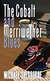 img - for The Cobalt and Merriwether Blues book / textbook / text book