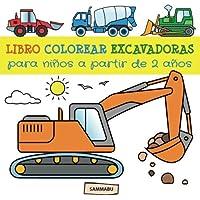 Libro Colorear Excavadoras para Niños a partir