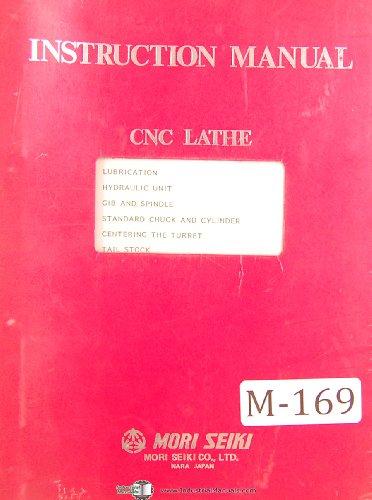 (Mori Seiki SL6A, CNC Lathe, Operators Instruction Manual)