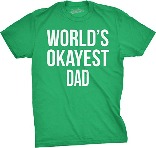 Mens Okayest Dad T Shirt Funny Sarcastic Novelty Parenting Tee for Fathers (Green) - XL