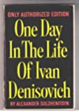 ONE DAY IN THE LIFE OF IVAN DENISOVICH (Only Authorized Edition)