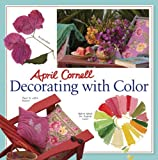 img - for April Cornell Decorating with Color by April Cornell (2006-02-28) book / textbook / text book