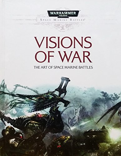 Visions of War: The Art of Space Marine Battles Hardcover Standard Edition (Warhammer 40,000 40K 30K Games Workshop Forgeworld) OOP