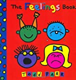 The Feelings Book, Todd Parr, 0316012491