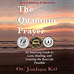 The Quantum Prayer