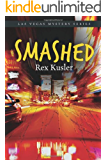 Smashed (Las Vegas Mystery Book 5) (English Edition)
