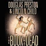 The Book of the Dead | Douglas Preston,Lincoln Child