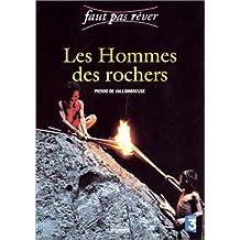 HOMMES DES ROCHERS
