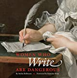 Image of Women Who Write Are Dangerous