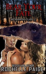 Bear Your Fate: McMahon Clan 4 (Fated Mates Book 7)