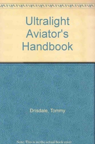 - Ultralight Aviator's Handbook