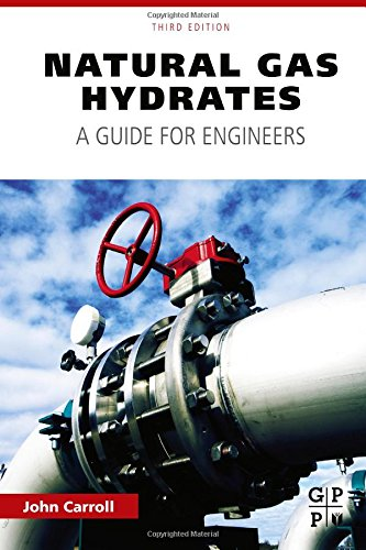 Natural Gas Hydrates  Third Edition  A Guide For Engineers