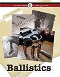 Ballistics, Robert Taylor and Andrew A. Kling, 1590189884