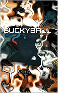 Buckyball by FABIEN ROY ebook deal