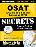 OSAT English as a Second Language (177) Secrets Study Guide: CEOE Exam Review for the Certification Examinations for Oklahoma Educators / Oklahoma Subject Area Tests