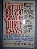 img - for Get the Job You Want in Thirty Days book / textbook / text book