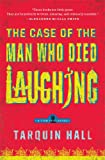 The Case of the Man Who Died Laughing, Tarquin Hall, 1439172382