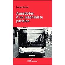 Anecdotes d'un machiniste parisien