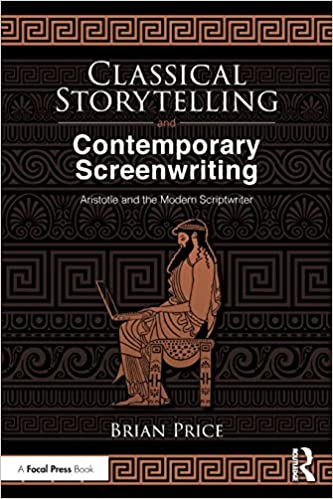 buy classical storytelling and contemporary screenwriting aristotle