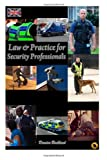 Law and Practice for Security Professionals, Damien Buckland, 1493723537