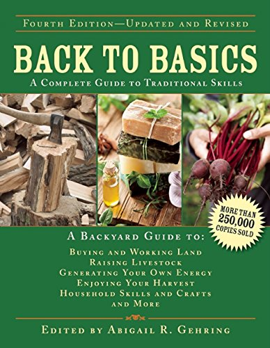 back-to-basics-a-complete-guide-to-traditional-skills-back-to-basics-guides