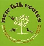 New Folk Routes